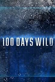Watch Movie 100 Days Wild - Season 1