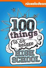 Watch Movie 100 Things To Do Before High School - Season 1