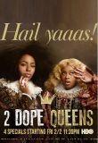 Watch Movie 2 Dope Queens - Season 2