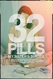 Watch Movie 32 Pills: My Sister's Suicide