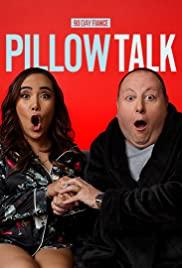 Watch Movie 90 Day Fiancé: Pillow Talk - Season 6