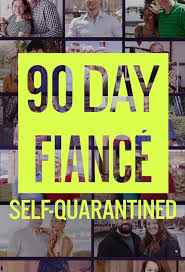 Watch Movie 90 Day Fiancé: Self-Quarantined - Season 1