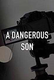 Watch Movie A Dangerous Son