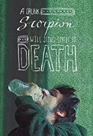 Watch Movie A Drunk Scorpion Will Sting Itself to Death