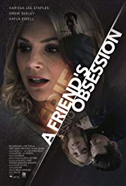 Watch Movie A Friend's Obsession (Lethal Admirer)