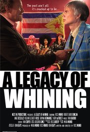 Watch Movie A Legacy of Whining