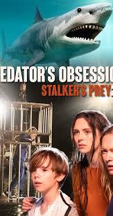 Watch Movie A Predator's Obsession