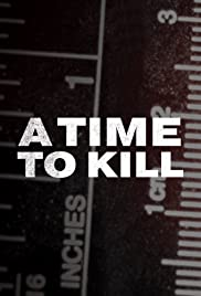 Watch Movie A Time to Kill - Season 2