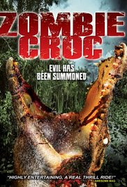 Watch Movie A Zombie Croc: Evil Has Been Summoned