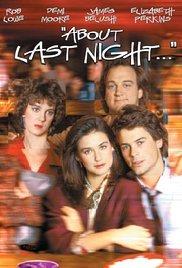 Watch Movie About Last Night... (1986)