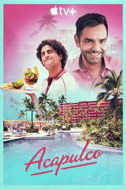 Watch Movie Acapulco - Season 1