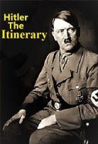 Watch Movie Adolf Hitler: The Itinerary - Season 1