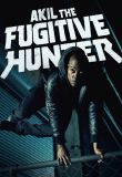 Watch Movie Akil the Fugitive Hunter - Season 1