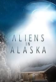 Watch Movie Aliens in Alaska - Season 1