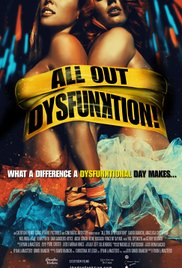 Watch Movie All Out Dysfunktion!