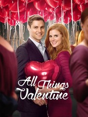 Watch Movie All Things Valentine