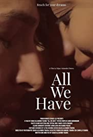 Watch Movie All We Have