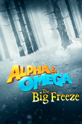 Watch Movie Alpha and Omega 7: The Big Fureeze