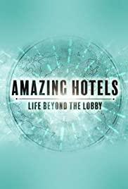Watch Movie Amazing Hotels: Life Beyond the Lobby - Season 3