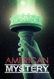 Watch Movie American Mystery - Season 1