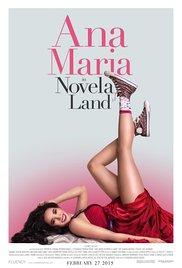 Watch Movie Ana Maria in Novela Land