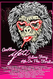 Watch Movie Another Yeti a Love Story: Life on the Streets
