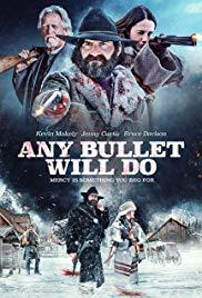 Watch Movie Any Bullet Will Do
