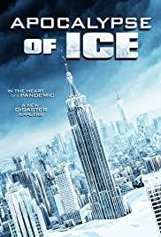 Watch Movie Apocalypse of Ice