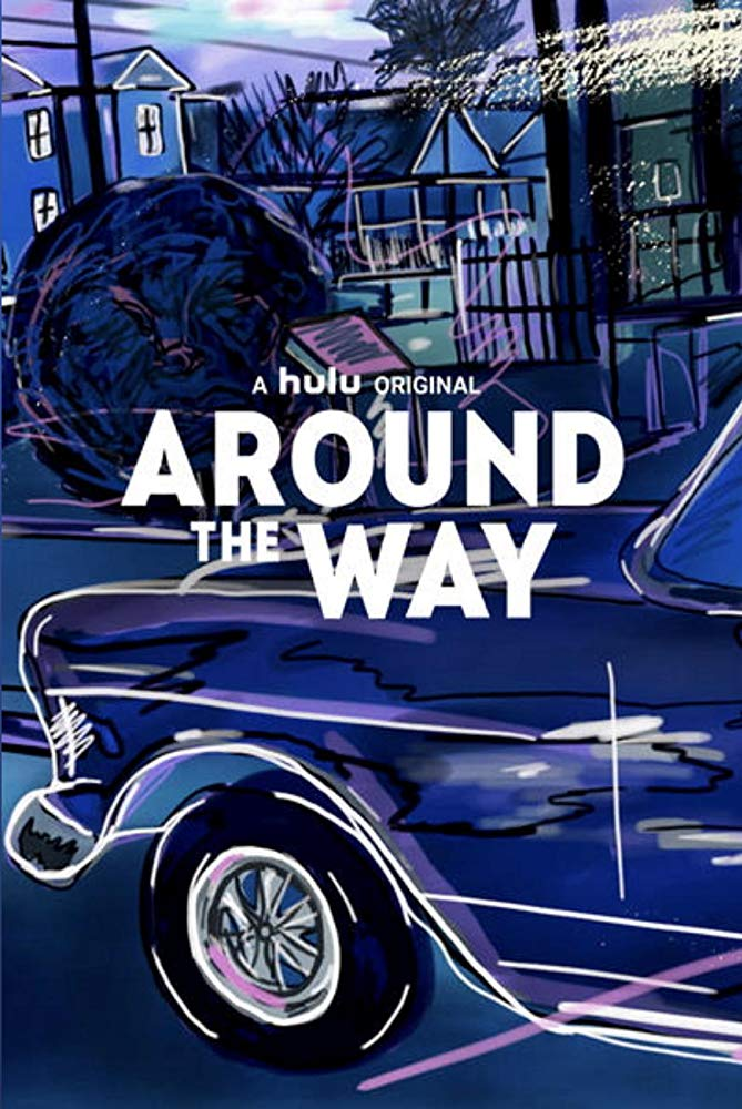 Watch Movie Around The Way - Season 1