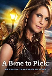 Watch Movie Aurora Teagarden Mystery: A Bone To Pick