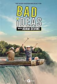 Watch Movie Bad Ideas with Adam Devine - Season 1