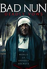 Watch Movie Bad Nun: Deadly Vows
