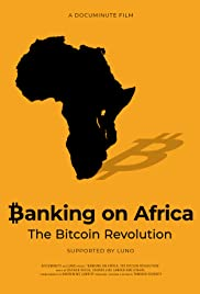 Watch Movie Banking on Africa: The Bitcoin Revolution