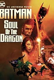 Watch Movie Batman: Soul of the Dragon