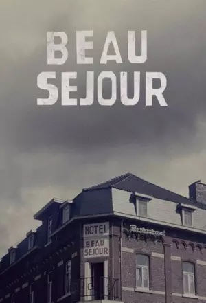 Watch Movie Beau Séjour - Season 1
