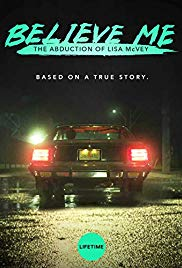 Watch Movie Believe Me: The Abduction of Lisa McVey