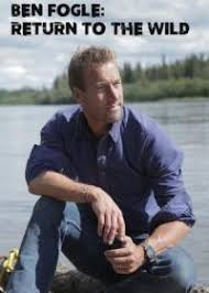Watch Movie Ben Fogle Return To The Wild - Season 1
