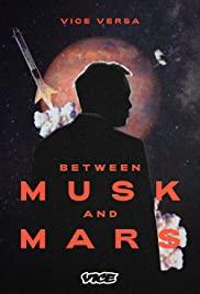 Watch Movie Between Musk and Mars