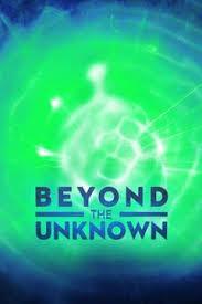 Watch Movie Beyond the Unknown - Season 3