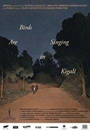 Watch Movie Birds Are Singing in Kigali