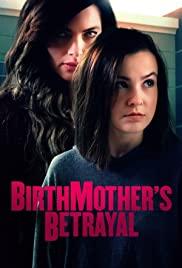 Watch Movie Birthmother's Betrayal