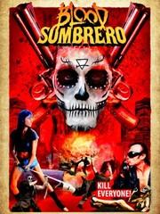 Watch Movie Blood Sombrero