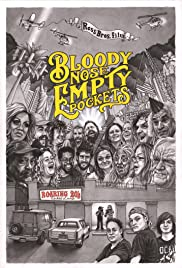 Watch Movie Bloody Nose, Empty Pockets