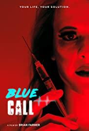 Watch Movie Blue Call