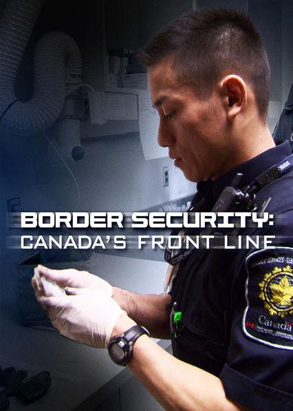 Watch Movie Border Security: Canada's Front Line - Season 2