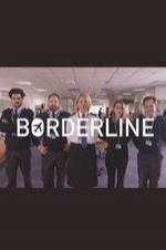 Watch Movie Borderline (2016) - Season 1