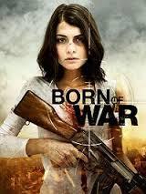 Watch Movie Born Of War