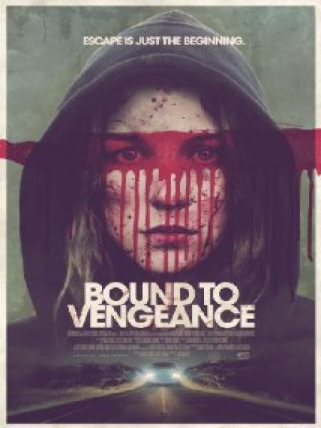 Watch Movie Bound To Vengeance