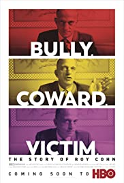 Watch Movie Bully. Coward. Victim. The Story of Roy Cohn