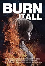 Watch Movie Burn It All